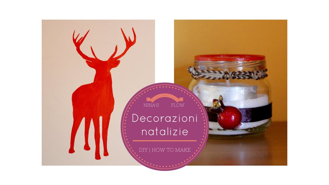 Decorazioni natalizie | DIY Holiday decorations | Nina's flow