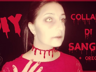 DIY - Tutorial Halloween COLLANA DI SANGUE (+ ORECCHINI) | Serendipità