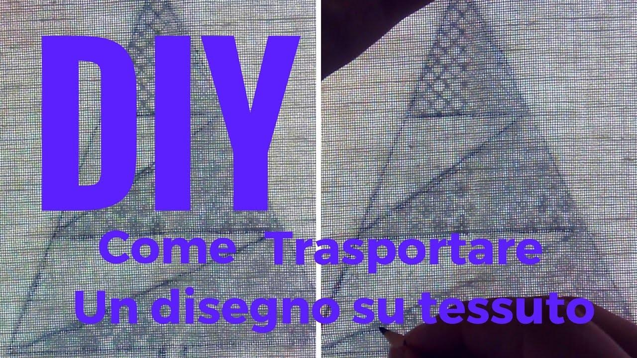 DIY - Come trasferire un disegno su tessuto