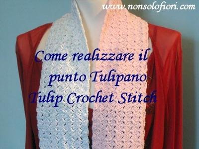 Punto tulipano uncinetto -Tulip Crochet Stitch