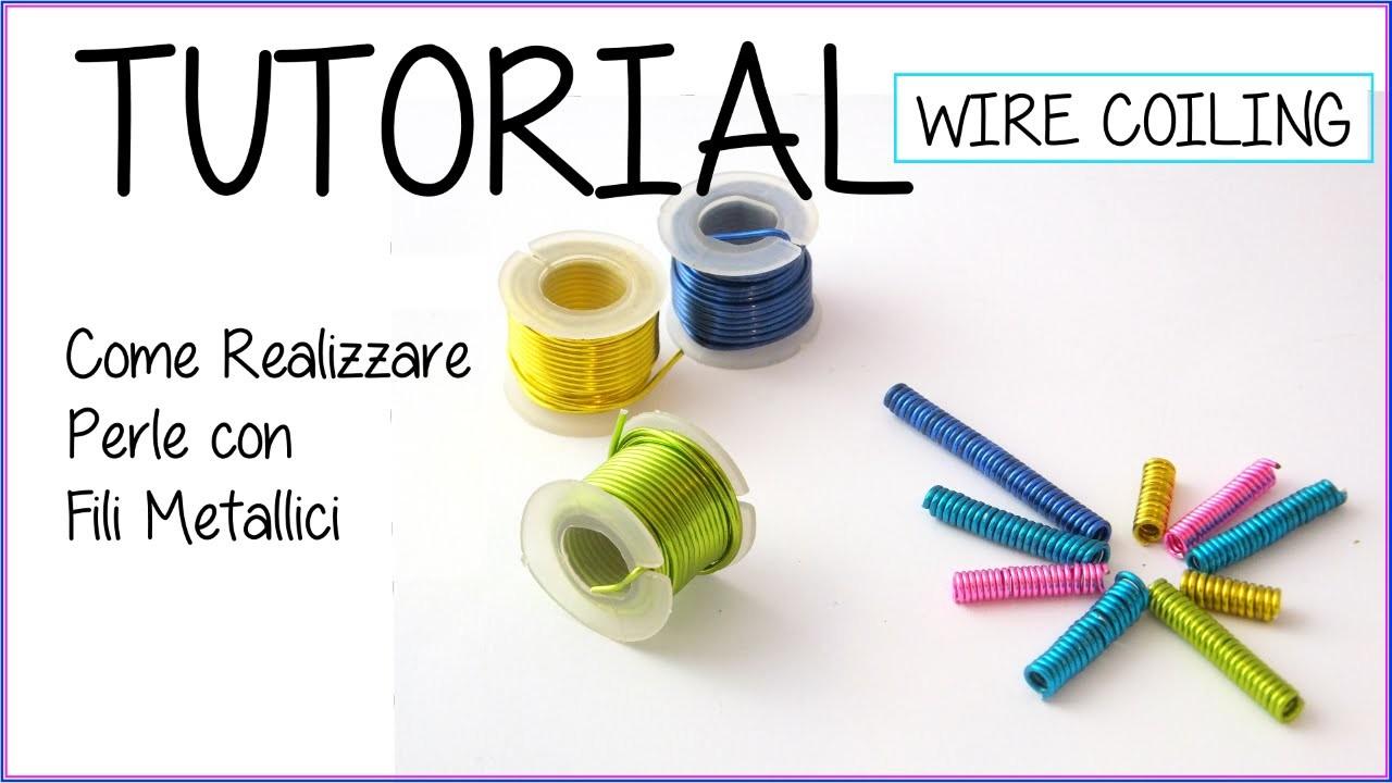 DIY Tutorial -  Perle di filo metallico - Wire Coiling Bead