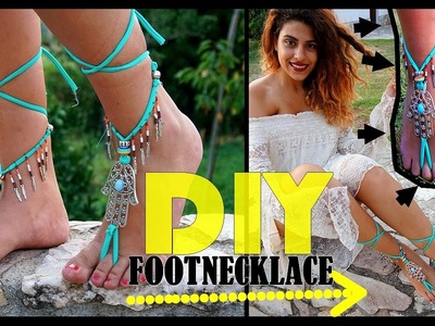 "DIY , How to make a BOHO chic footnecklace ""collana per piede"" bohémien"