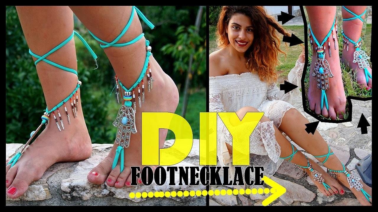 "DIY , How to make a BOHO chic footnecklace ""collana per piede"" bohémien"