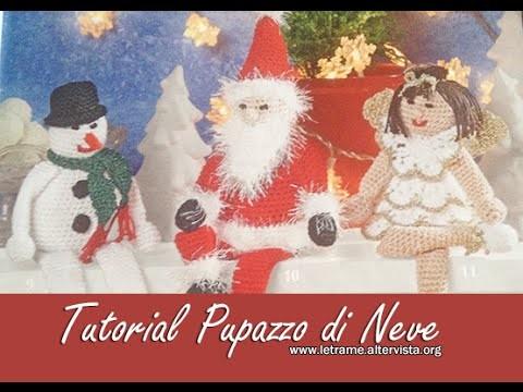 Tutorial Pupazzo di neve amigurumi - snowman crochet 1.3