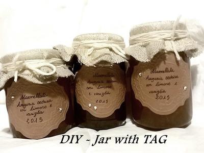 Come decorare un barattolo con una TAG embossata - TUTORIAL