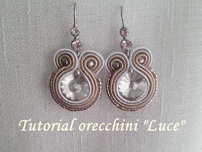 """TUTORIAL SOUTACHE orecchini """"Luce"""" - incastonatura cristallo con fili di soutache -"""