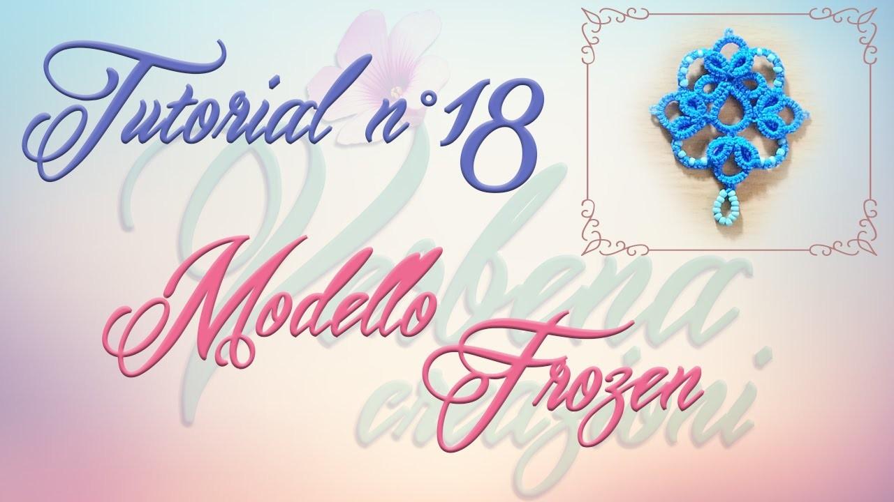 Chiacchierino ad Ago: TUTORIAL 18 – Modello Frozen (Ankars)