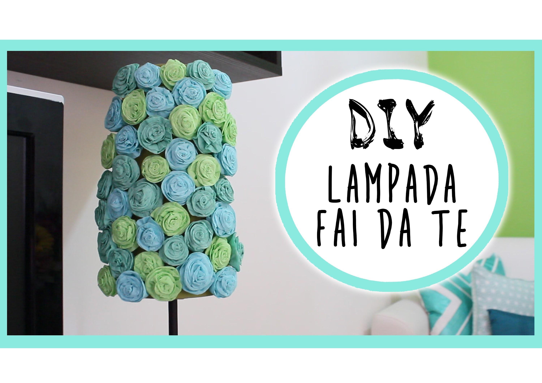 Home Decor DIY: Flower Lamp Makeover - Lampada Fai da te -