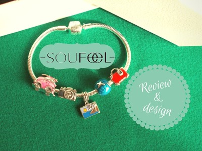 Soufeel ♡ Come comporre un braccialetto, Review e Codice Sconto | How to Design a Bracelet