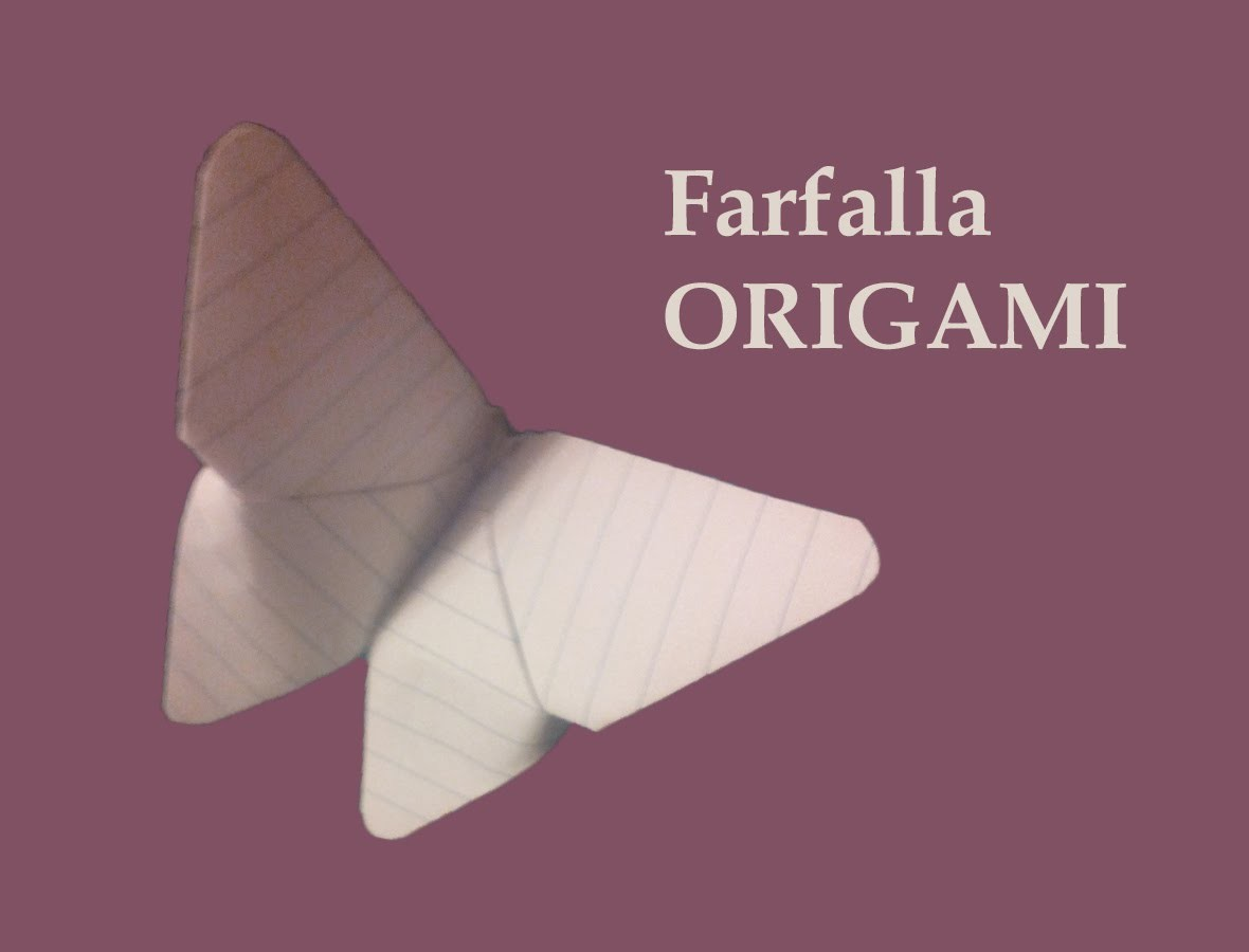 Foto-Tutorial Farfalla Origami
