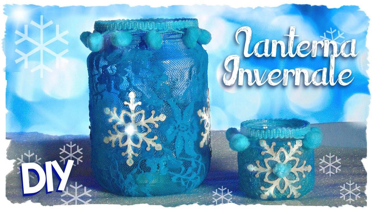 Lanterne Invernali | DIY Winter Lantern.Jar Frozen Inspired | Collab. FairyFashionArt