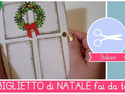 Natale fai da te: Biglietto Natalizio a forma di Porta con Ghirlanda FACILE e BELLISSIMO!