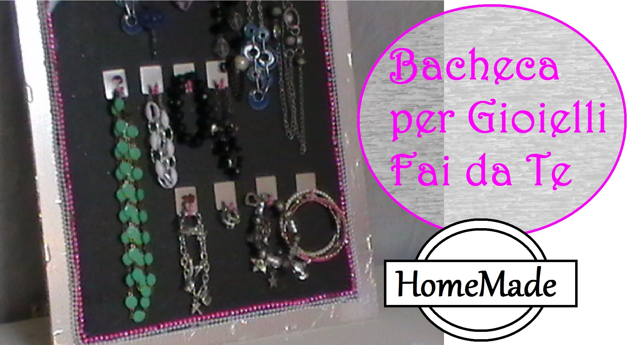 Bacheca per Gioielli Fai da Te. diy jewelry organizer