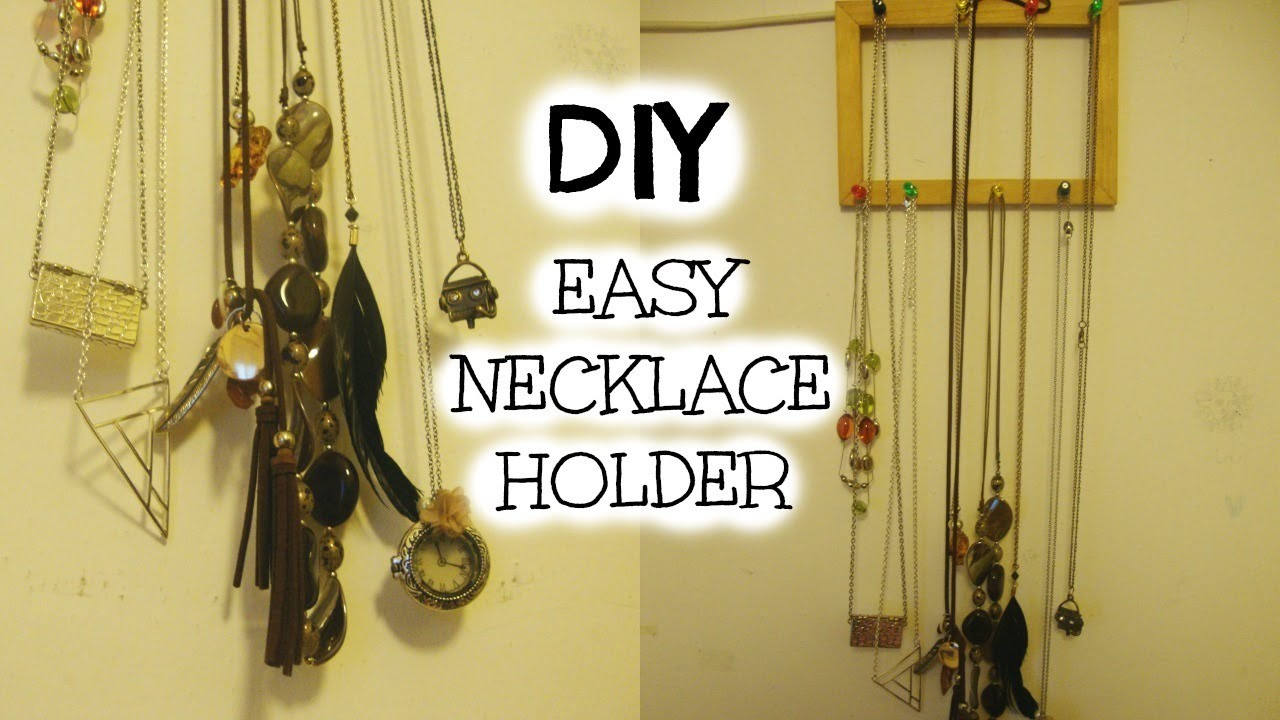 DIY: EASY AND CHEAP NECKLACE HOLDER!!