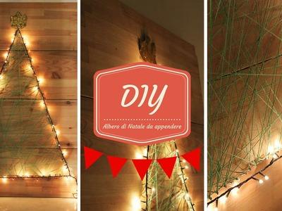 DIY Natalizio: come realizzare un Albero di Natale da appendere
