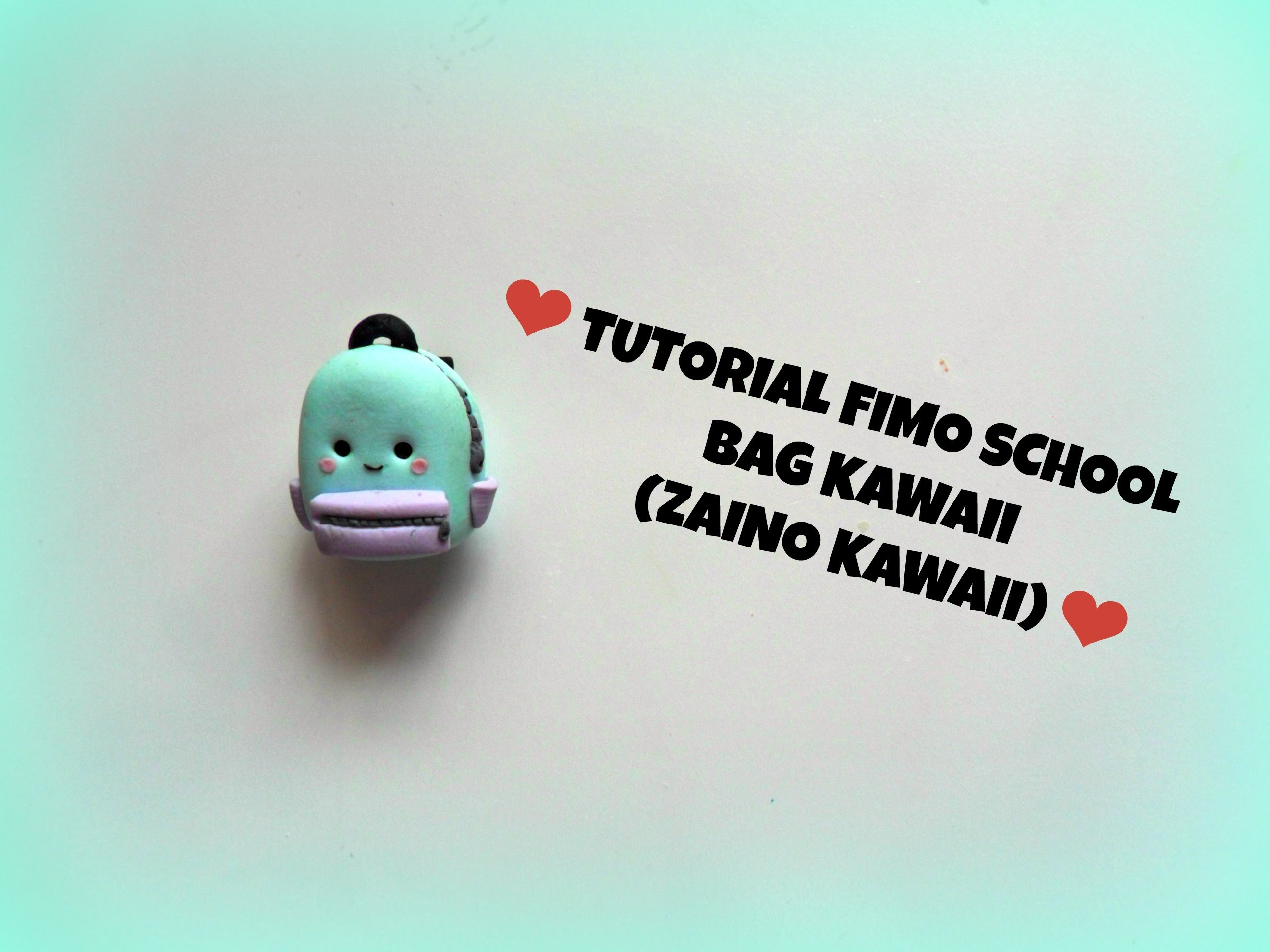 TUTORIAL FIMO school bag KAWAII (zainetto kawaii)