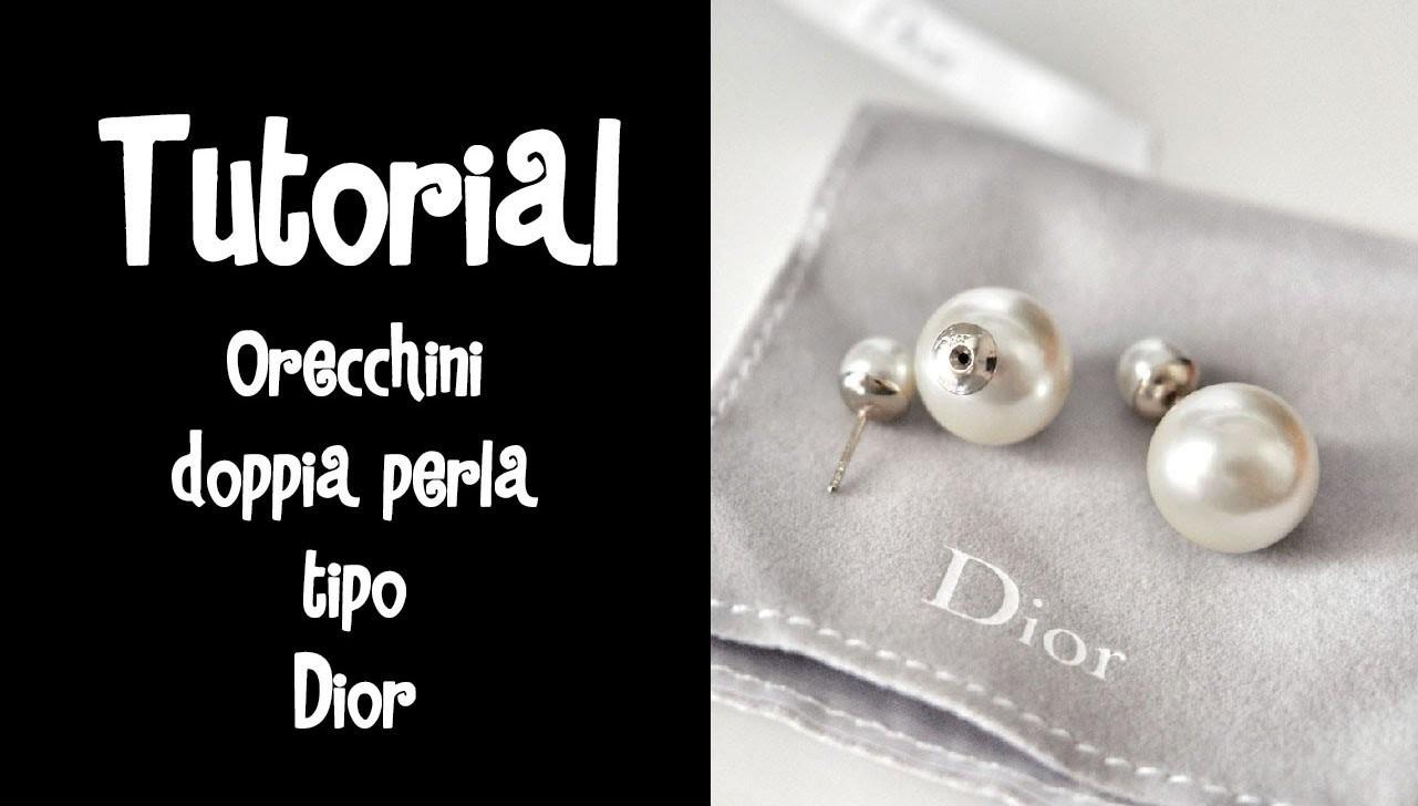 Tutorial- Orecchini doppia perla tipo DIOR