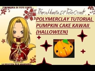 POLIMERCLAY TUTORIAL PUMPKIN CAKE KAWAII IN FIMO! Halloween very cute!