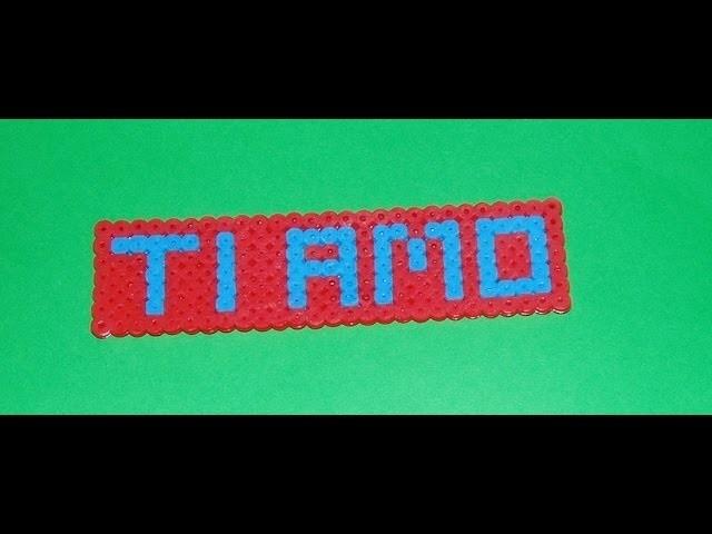 """Tutorial: come realizzare la scritta """" ti amo""""  in hama beads -pyssla"""
