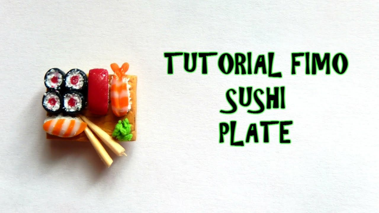 Tutorial fimo SUSHI  (Polymerclay tutorial sushi plate)