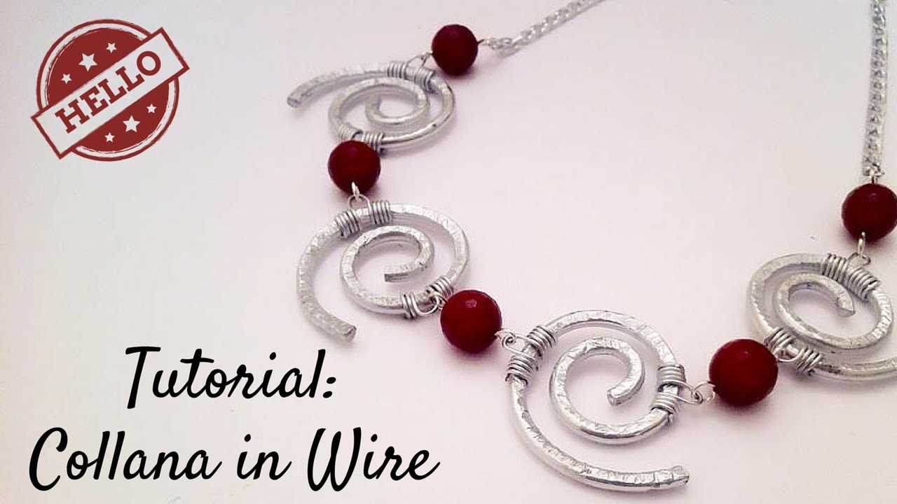 Tutorial \ Wire Curls Necklace \ Collana in Wire \ Alluminio, Pietre Dure