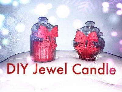 DIY: Jewel Candle - Idea regalo per Natale