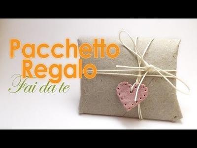 DIY Pacchetto regalo riciclo creativo