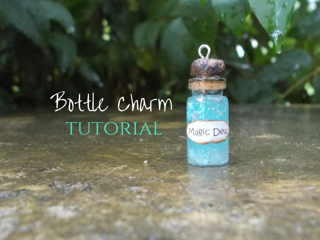Magic Dew ✧ TUTORIAL Bottle Charm (in Italiano - with ENG Subs!)