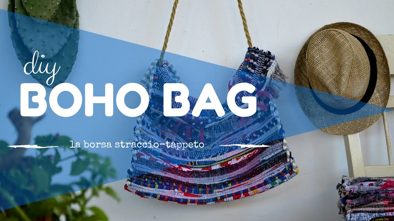DIY BOHO BAG - BORSA STRACCIO TAPPETO NO SEW!