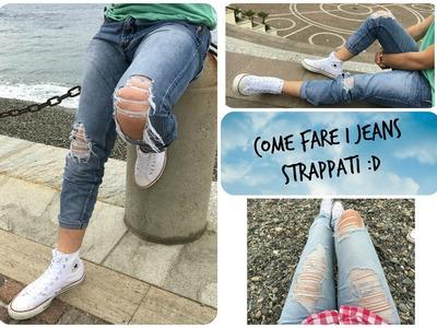 DIY : come fare i jeans strappati (SEMPLICE)