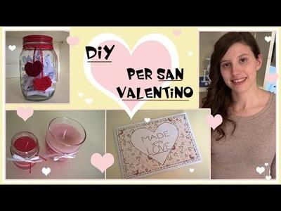 Diy per San Valentino.3 semplici idee regalo