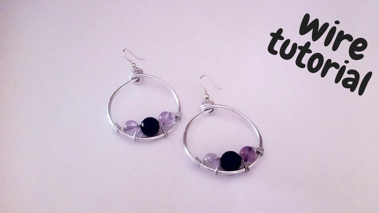 Tutorial \ Wire Earrings \ Orecchini in Wire \ Alluminio e Pietre Dure