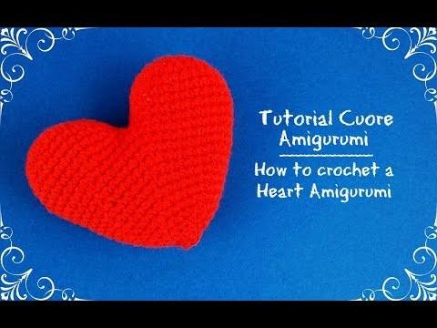 Cuore Amigurumi | How to crochet a heart Amigurumi
