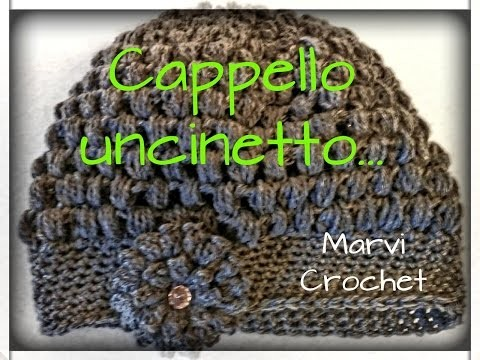 Tutorial cappello uncinetto ,basco uncinetto, crochet beanie hat