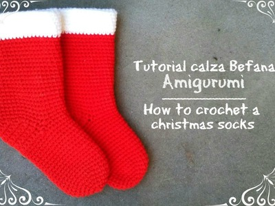 Calza Befana piccola amigurumi | How to crochet a christmas socks