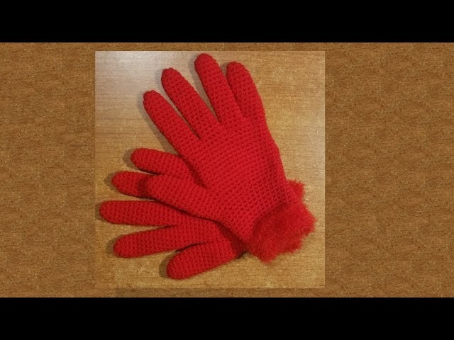 Guanti facili all'uncinetto  -   tutorial passo a passo - crochet mittens - guantes en crochet