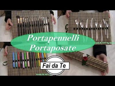 DIY- Astuccio - Portapennelli - Portaposate Fai da Te