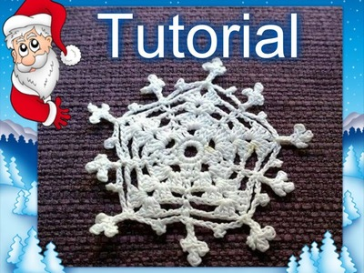 Tutorial 22. * Fiocco di Neve di Natale * all' Uncinetto . How to Crochet a Christmas Snowflakes