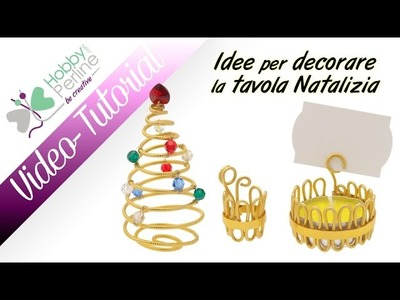 Idee per decorare la tavola Natalizia | TUTORIAL - HobbyPerline.com