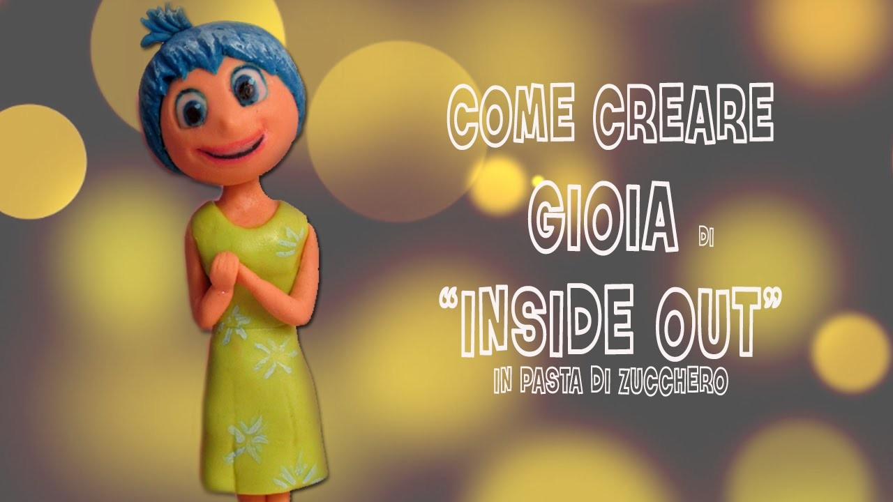"Come fare Gioia di ""Inside Out"" Disney Pixar cake topper tutorial"
