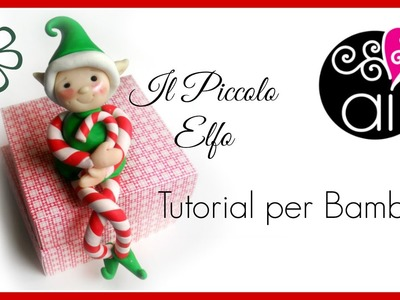 Il piccolo elfo | Polymer Clay Tutorial | Little Elf | Per Bambini | For Childrens