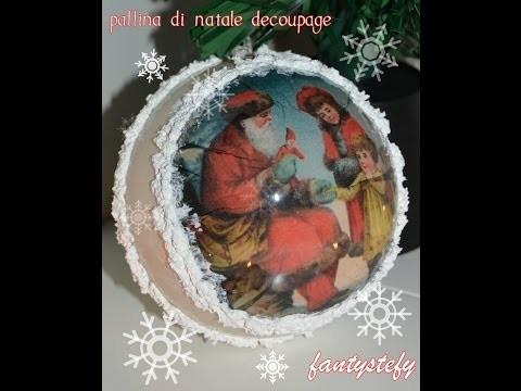 DIY Pallina di Natale Decoupage | FANTYSTEFY