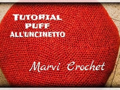 Tutorial puff all'uncinetto,crochet puff ,crochet big pillow