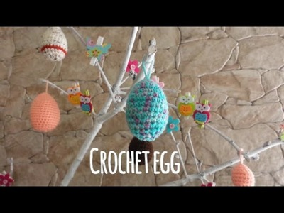 Crochet egg, Uovo ad uncinetto tutorial