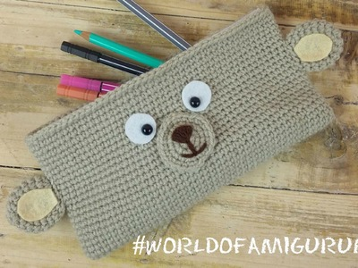 Astuccio Orsetto Amigurumi | How to crochet a teddy bear pencil case