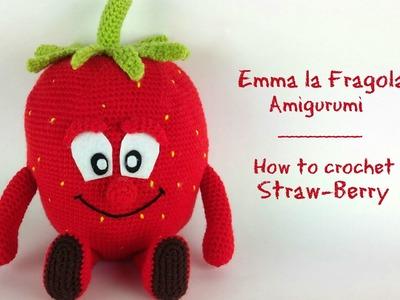 Emma la fragola Amigurumi | How to crochet Straw-Berry Amigurumi