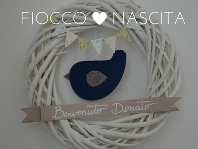 DIY: FIOCCO NASCITA - Indaco e Vaniglia ft. Briciole di Nido
