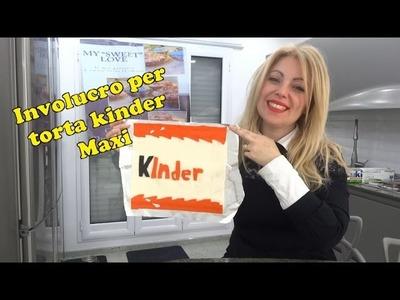 DIY Involucro per torta Kinder Maxi Gigante