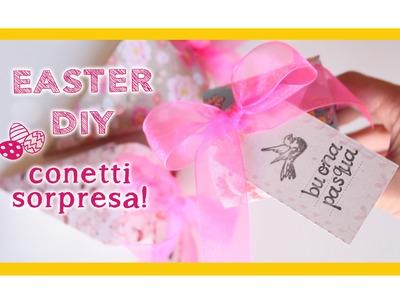 Easter DIY: conetti regalo con sorpresa ❀