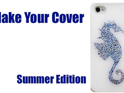 Make Your Cover : Summer Edition (Cavalluccio marino) Arte per Te